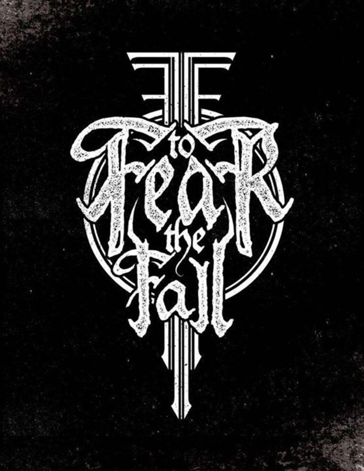 To Fear The Fall Tour Dates