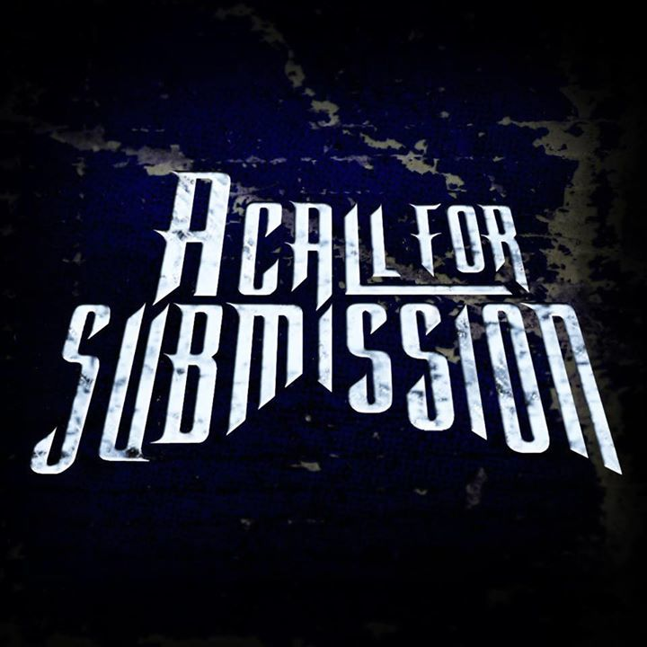 A Call For Submission Tour Dates