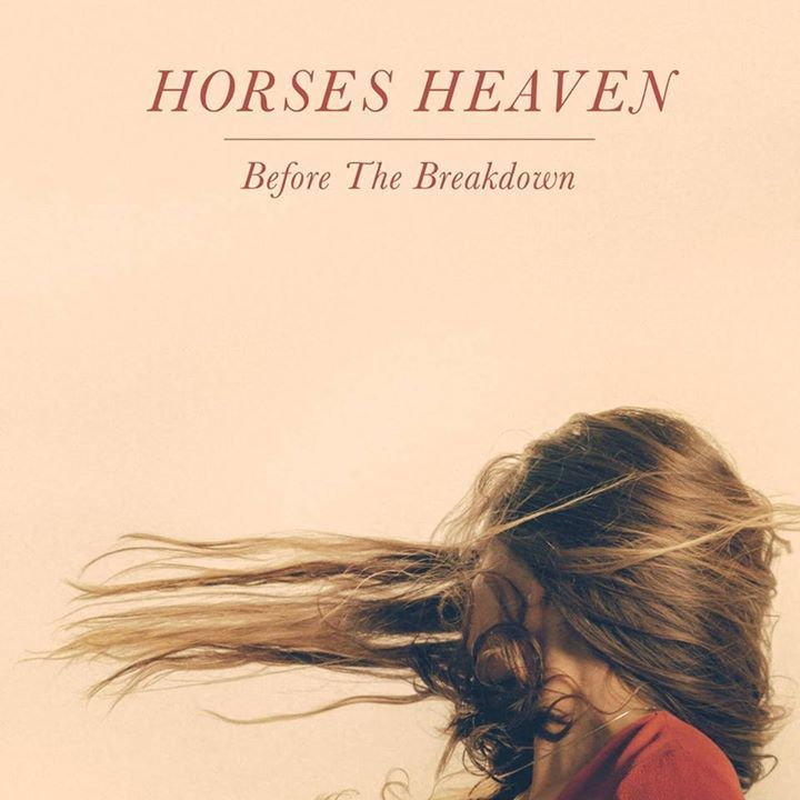 Horses Heaven Tour Dates