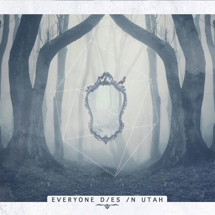Everyone Dies In Utah Tour Dates