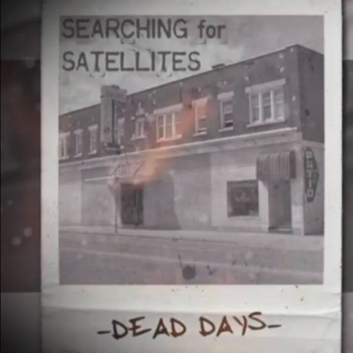 Searching For Satellites Tour Dates
