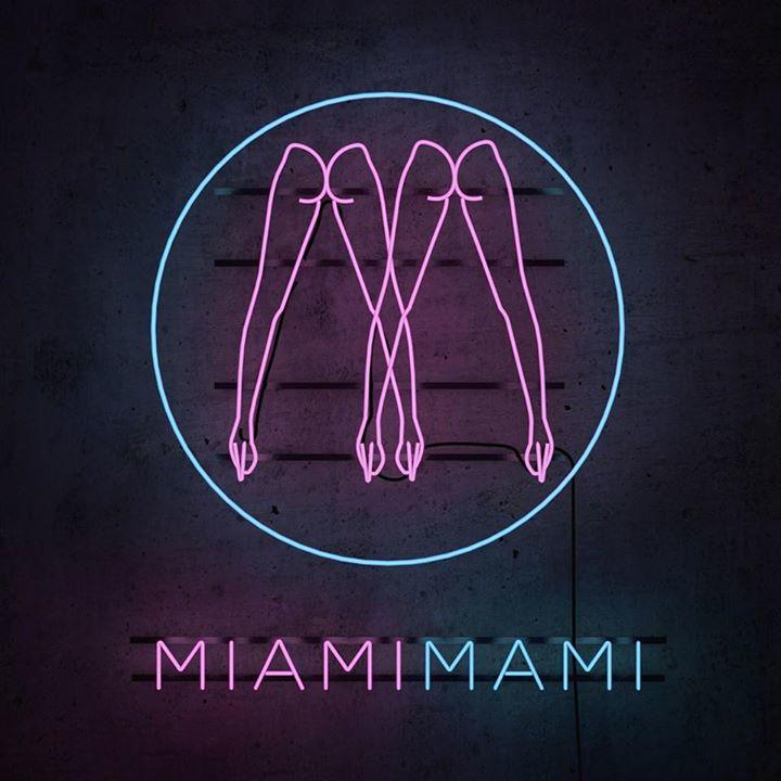 MIAMI MAMI Tour Dates