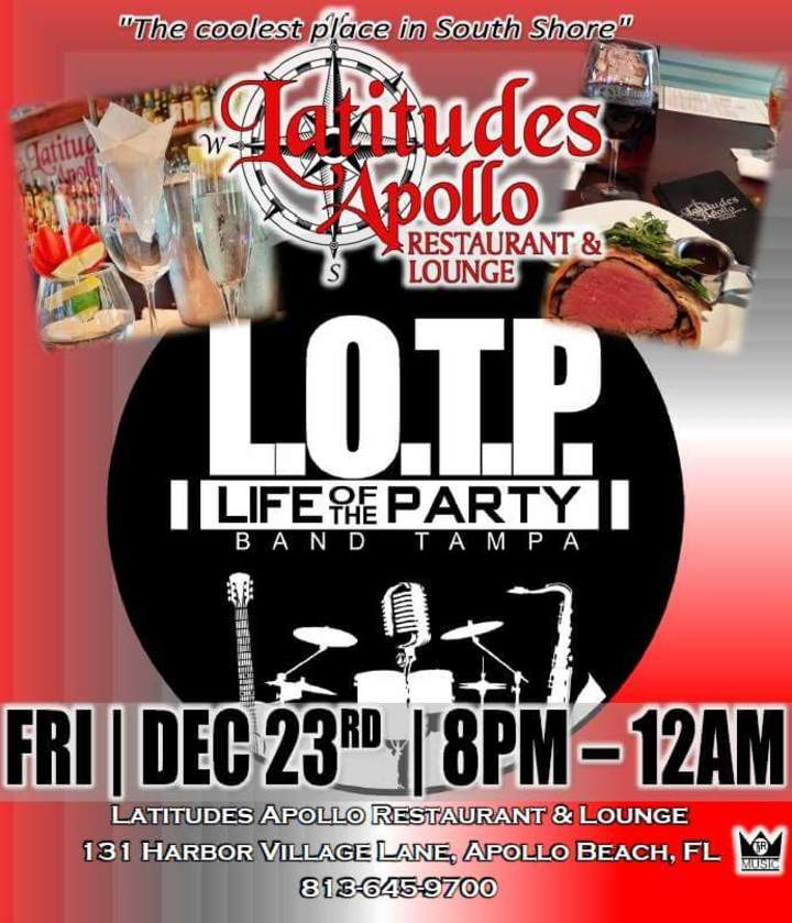 LOTP Band Tampa, FL @ Latitudes - Apollo Beach, FL