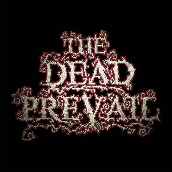 The Dead Prevail Tour Dates