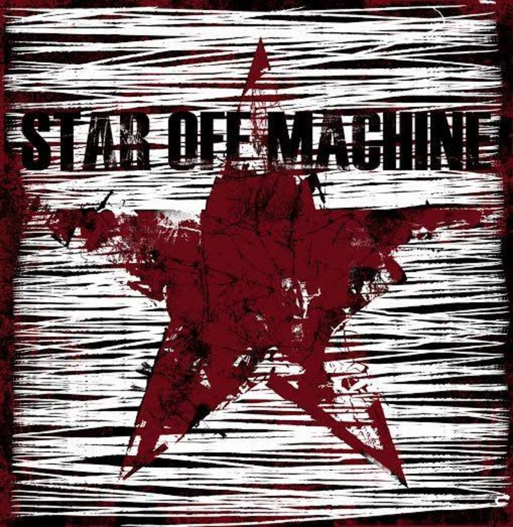 Star Off Machine Tour Dates