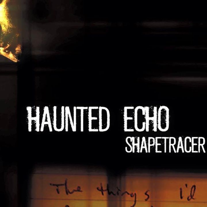 Haunted Echo Tour Dates