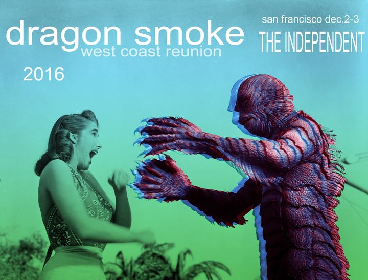 Dragon Smoke @ The Independent - San Francisco, CA