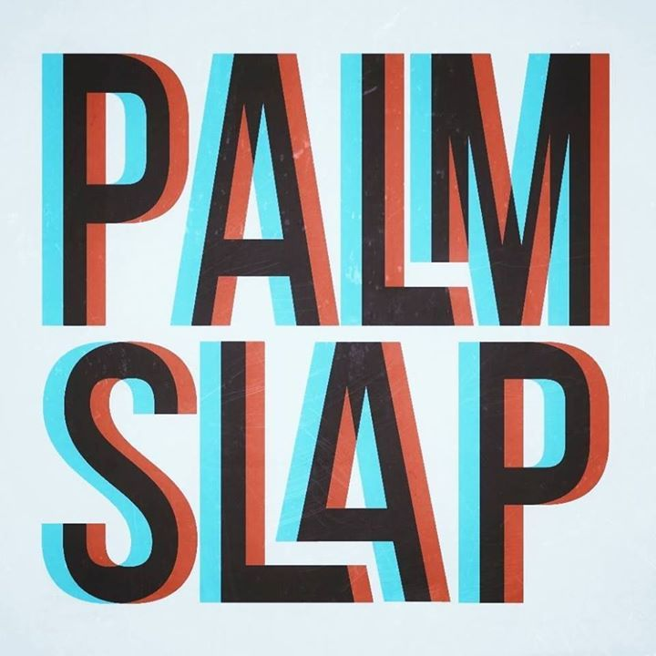 Palmslap Tour Dates
