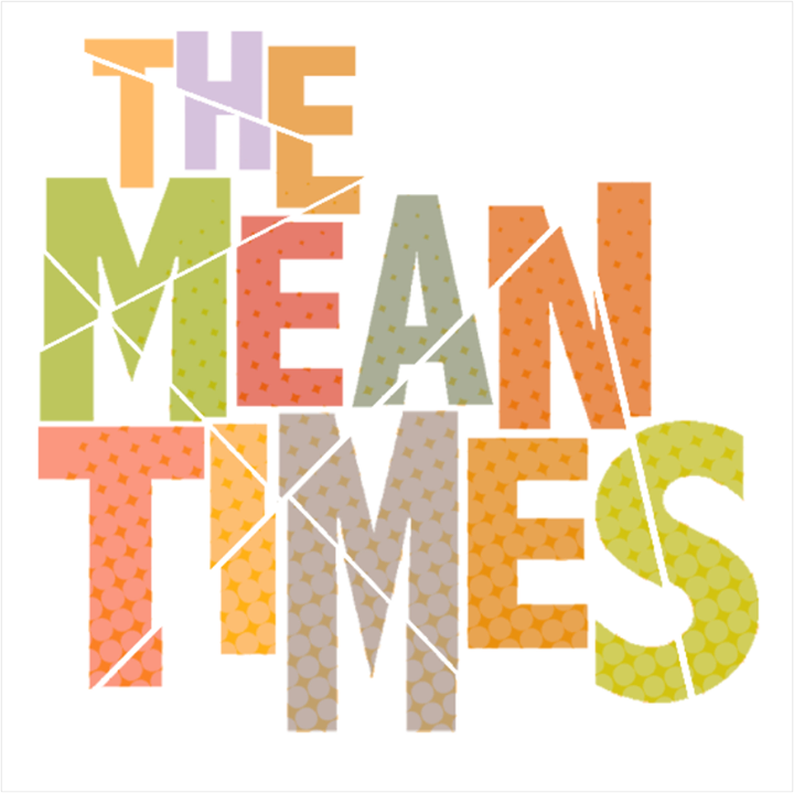 The Mean Times Tour Dates