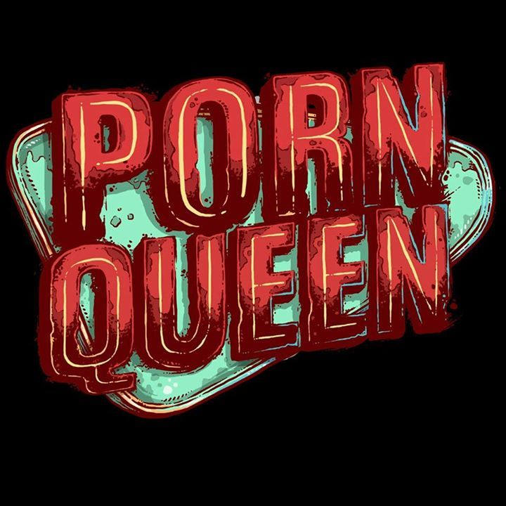 Porn Queen Tour Dates
