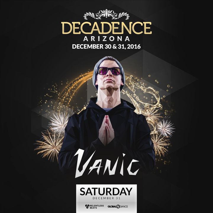 Vanic @ Decadence - Chandler, AZ