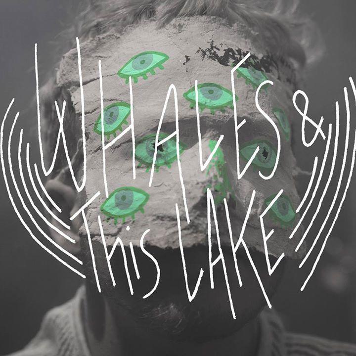 Whales & This Lake Tour Dates