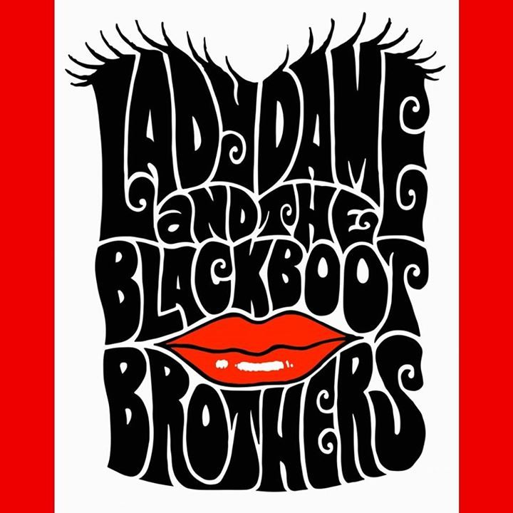 Lady Dame & the Blackboot Brothers Tour Dates