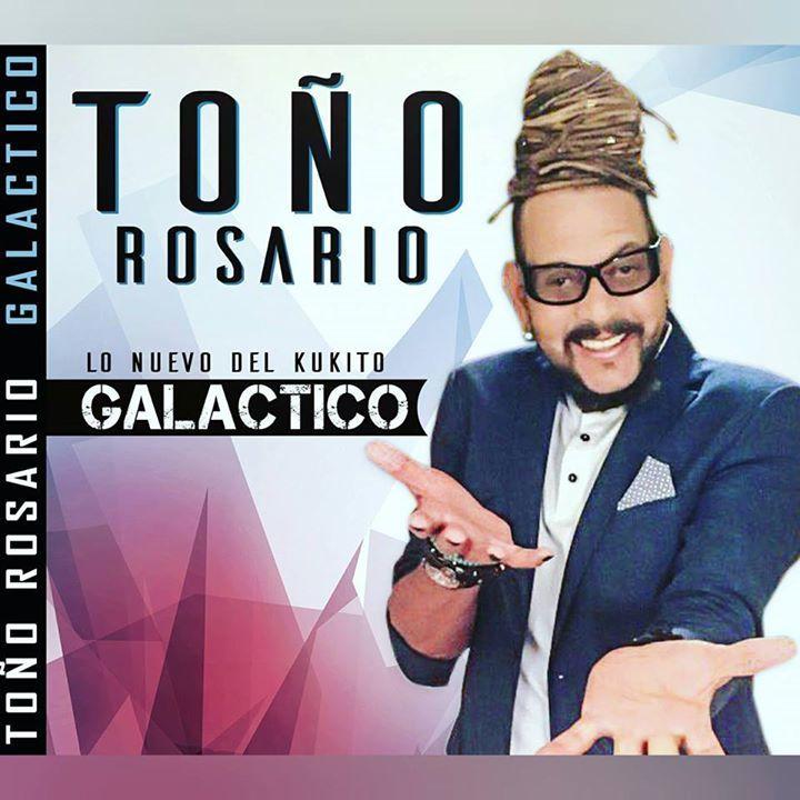 Toño Rosario (Galáctico) Tour Dates
