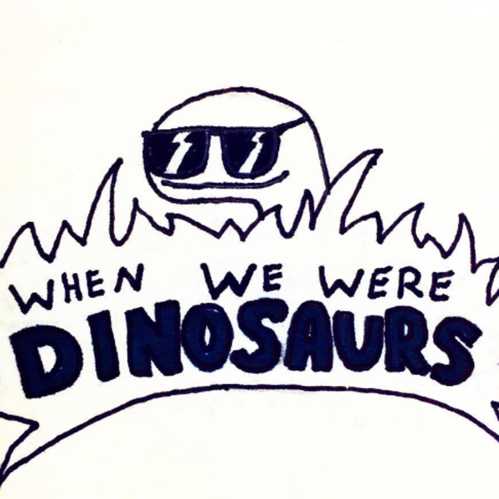 When We Were Dinosaurs Tour Dates
