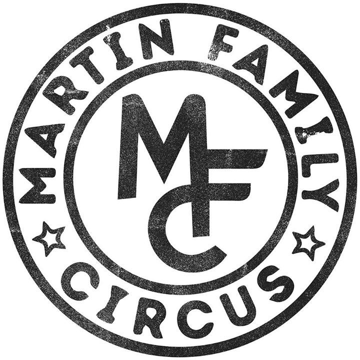 Martin Family Circus Tour Dates