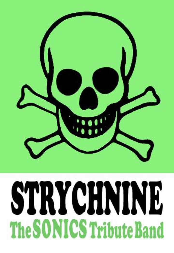 STRYCHNINE - The Sonics Tribute Band Tour Dates