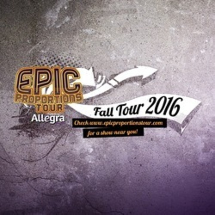 Epic Proportions Tour Tour Dates