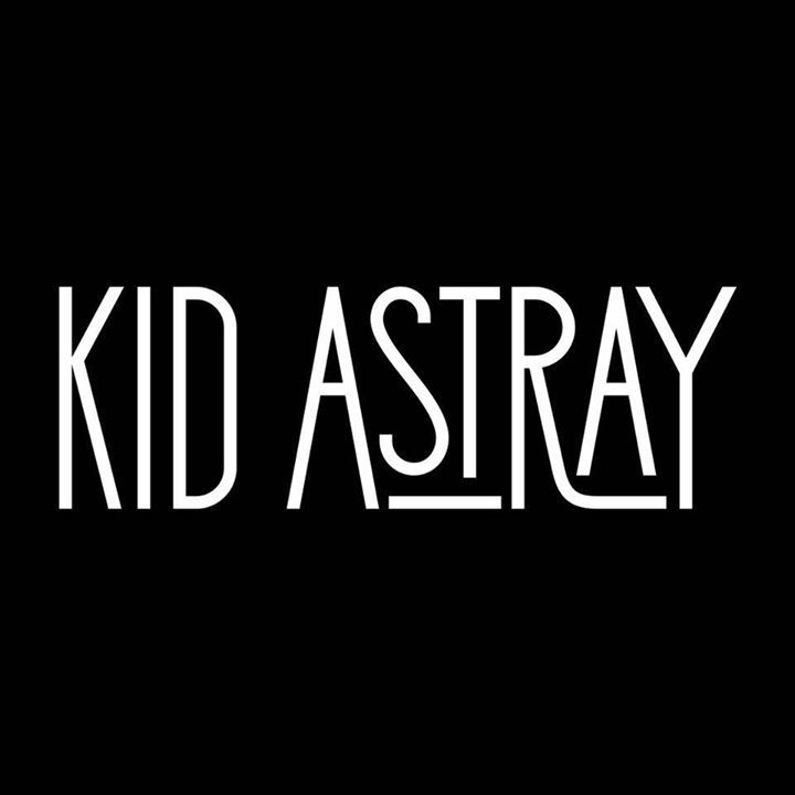 Kid Astray Tour Dates