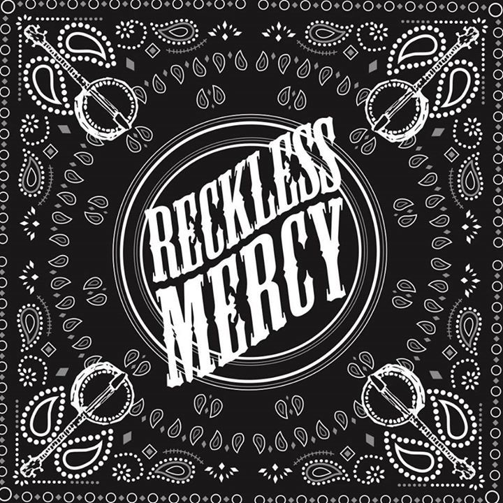 Reckless Mercy Tour Dates