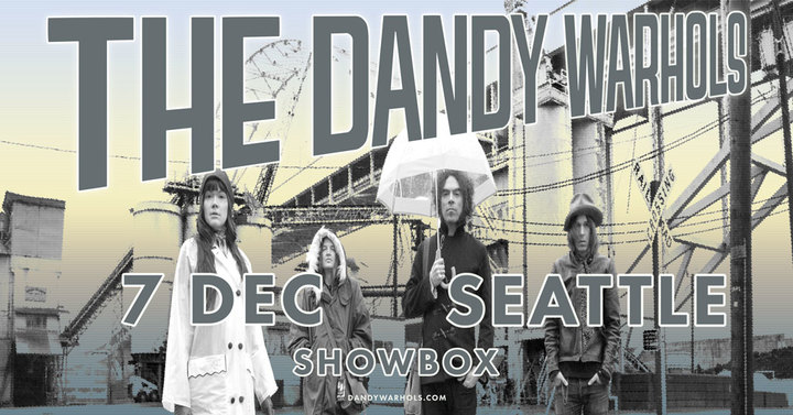 The Dandy Warhols @ The Showbox - Seattle, WA