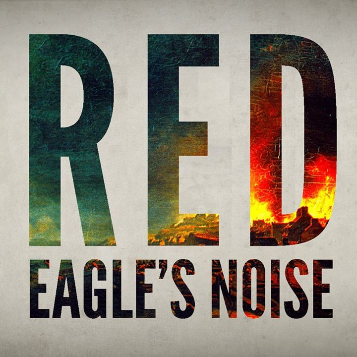 Red Eagle's Noise Tour Dates