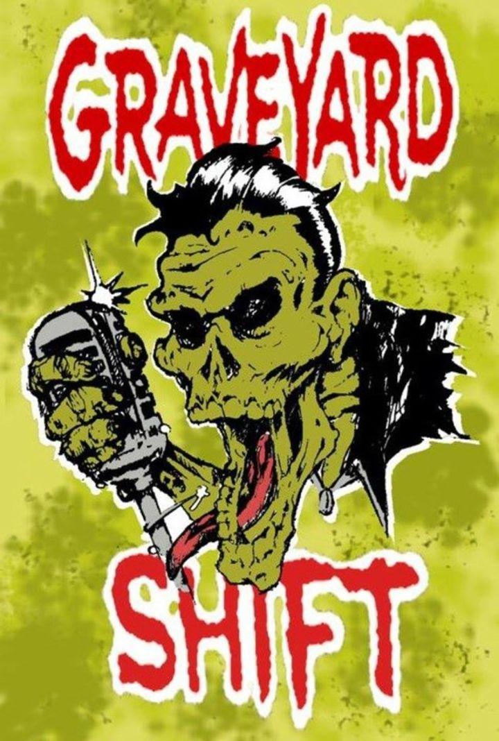 Graveyard Shift Tour Dates