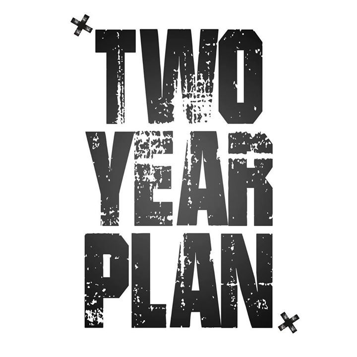 Two Year Plan Tour Dates