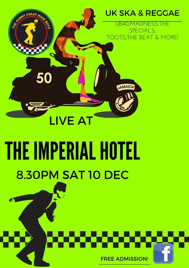 Sunny Coast Rude Boys @ The Imperial Hotel - Eumundi, Australia