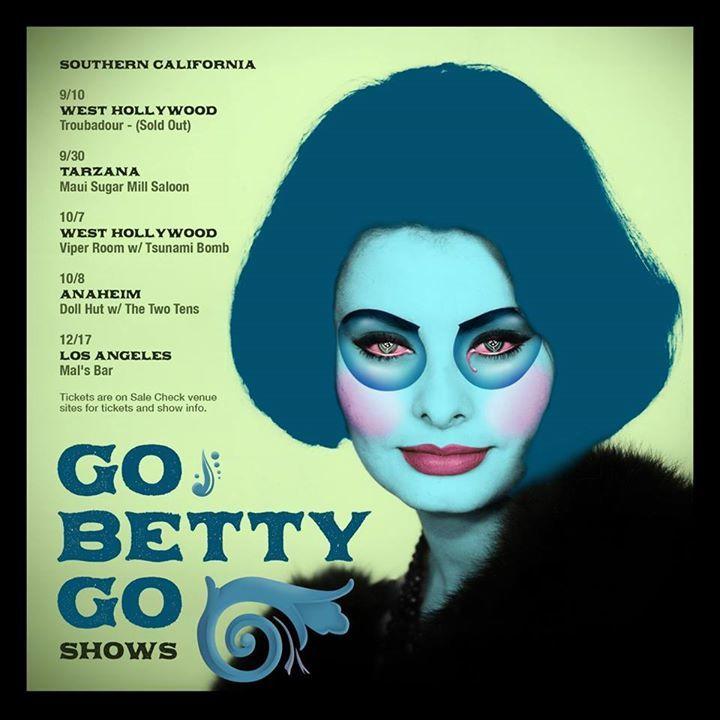 Go Betty Go Official Tour Dates
