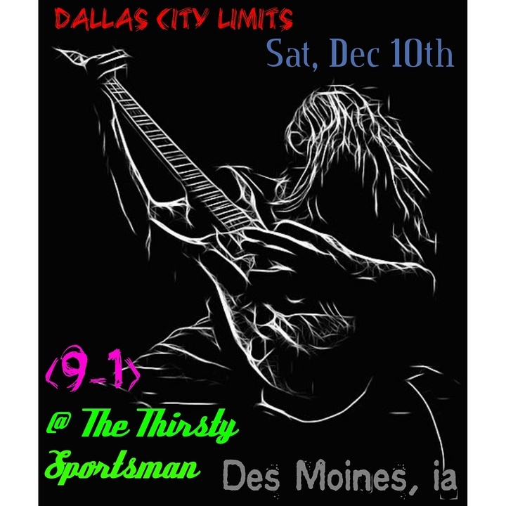 Dallas City Limits @ The Thirsty Sportsman - Des Moines, IA