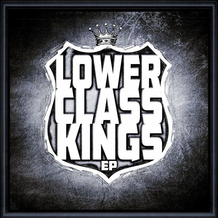 Lower Class Kings Tour Dates
