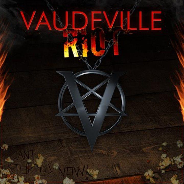Vaudeville Riot Tour Dates