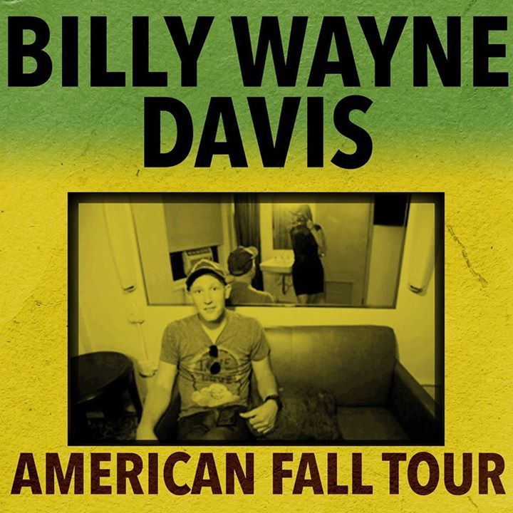 Billy Wayne Davis Tour Dates
