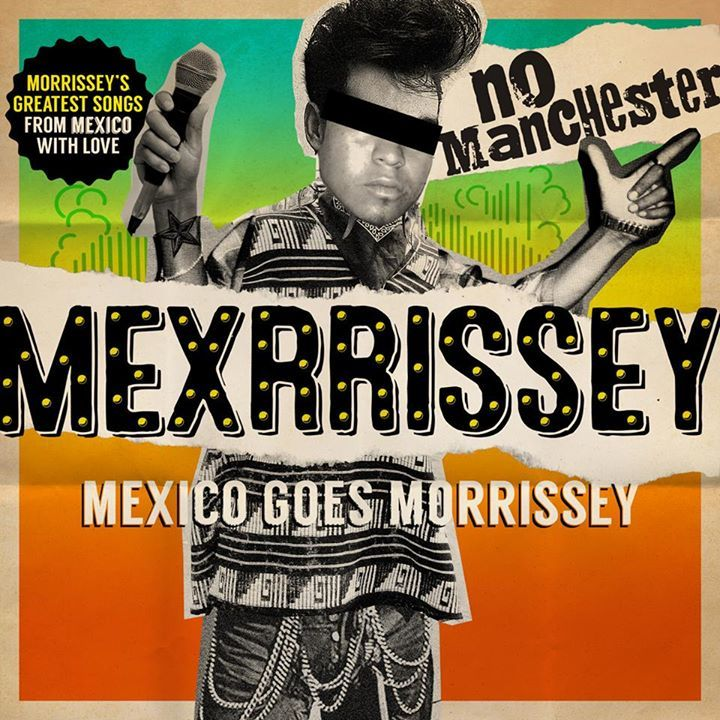 Mexrrissey Tour Dates