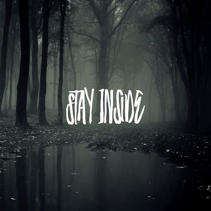 Stay Inside Tour Dates