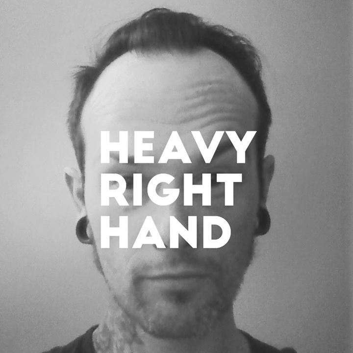Heavy Right Hand Tour Dates
