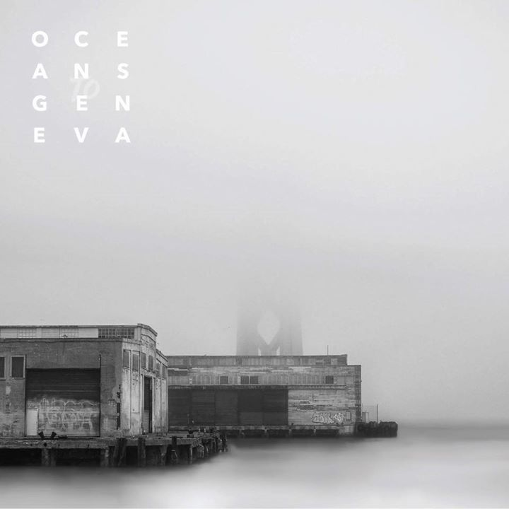 Oceans To Geneva Tour Dates