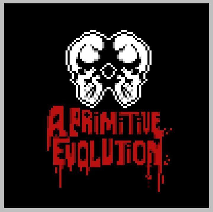 A Primitive Evolution Tour Dates