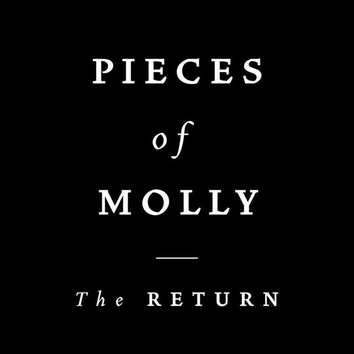 Pieces Of Molly Tour Dates