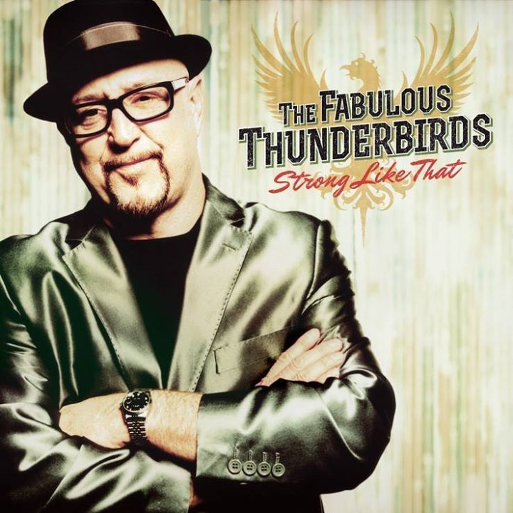 The Fabulous Thunderbirds @ Gallo Center for the Arts - Modesto, CA