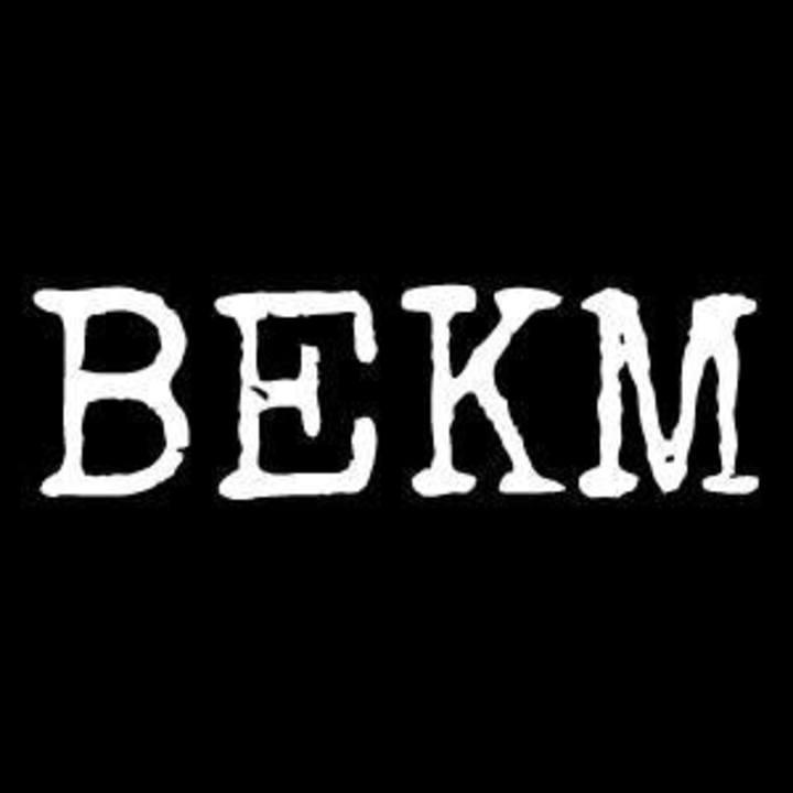 BEKM Tour Dates