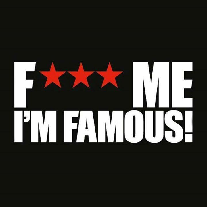 F*** Me i'm Famous Tour Dates