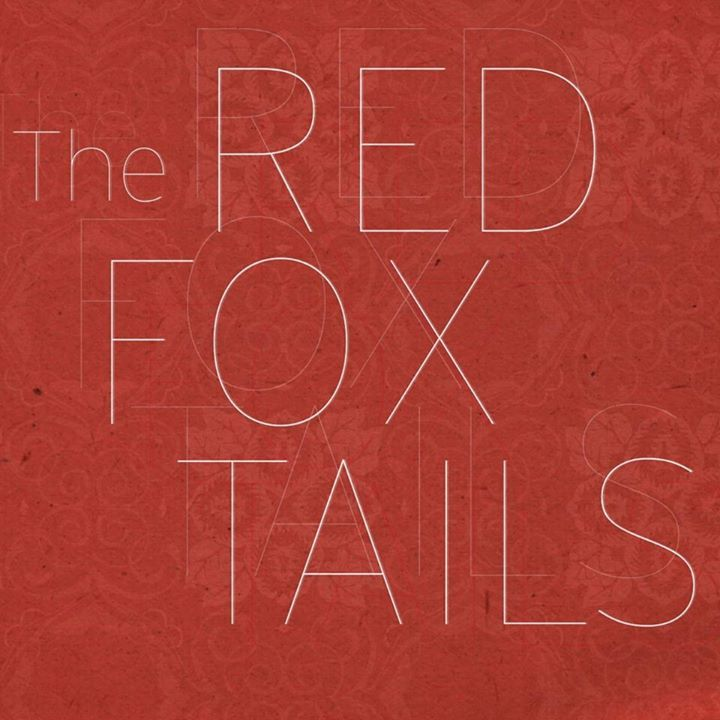 The Red Fox Tails Tour Dates