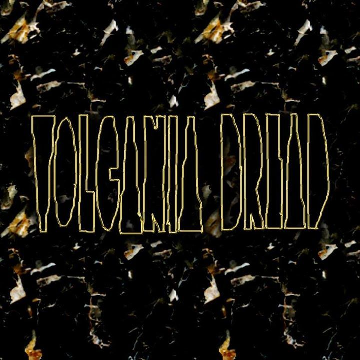 VOLCANIA DREAD Tour Dates