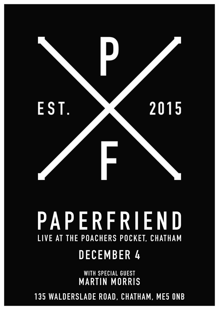 Paperfriend @ The Poachers Pocket - Chatham, United Kingdom