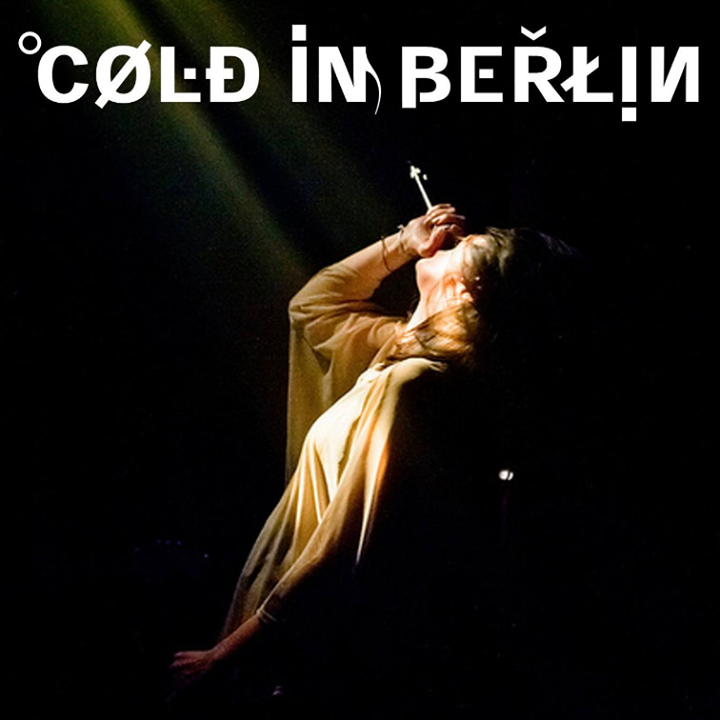 COLD IN BERLIN Tour Dates