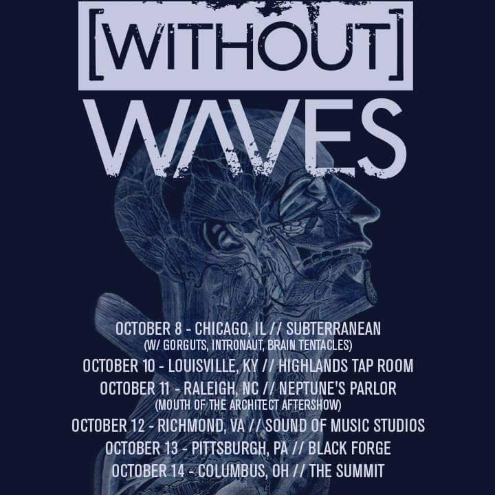 Without Waves Tour Dates