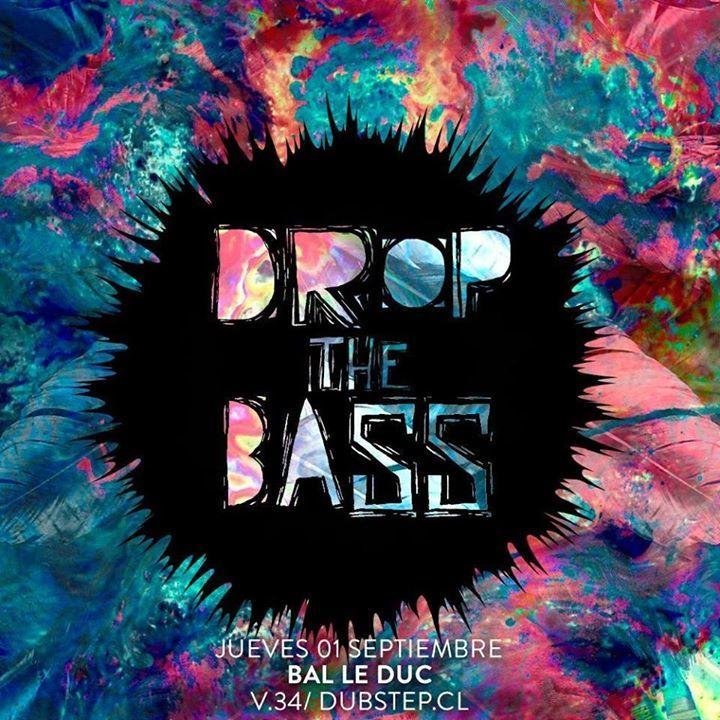 Drop The BASS - Fiestas Dubstep Tour Dates