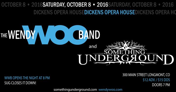 Something Underground @ Dickens Opera House - Longmont, CO